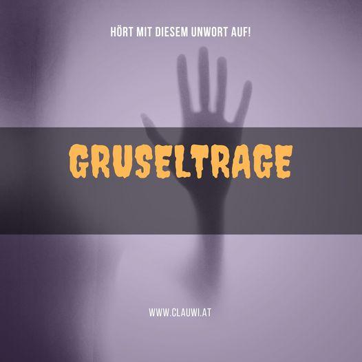 Gruseltrage: Hört mit diesem Unwort auf! Clauwi Trageschule Österreich